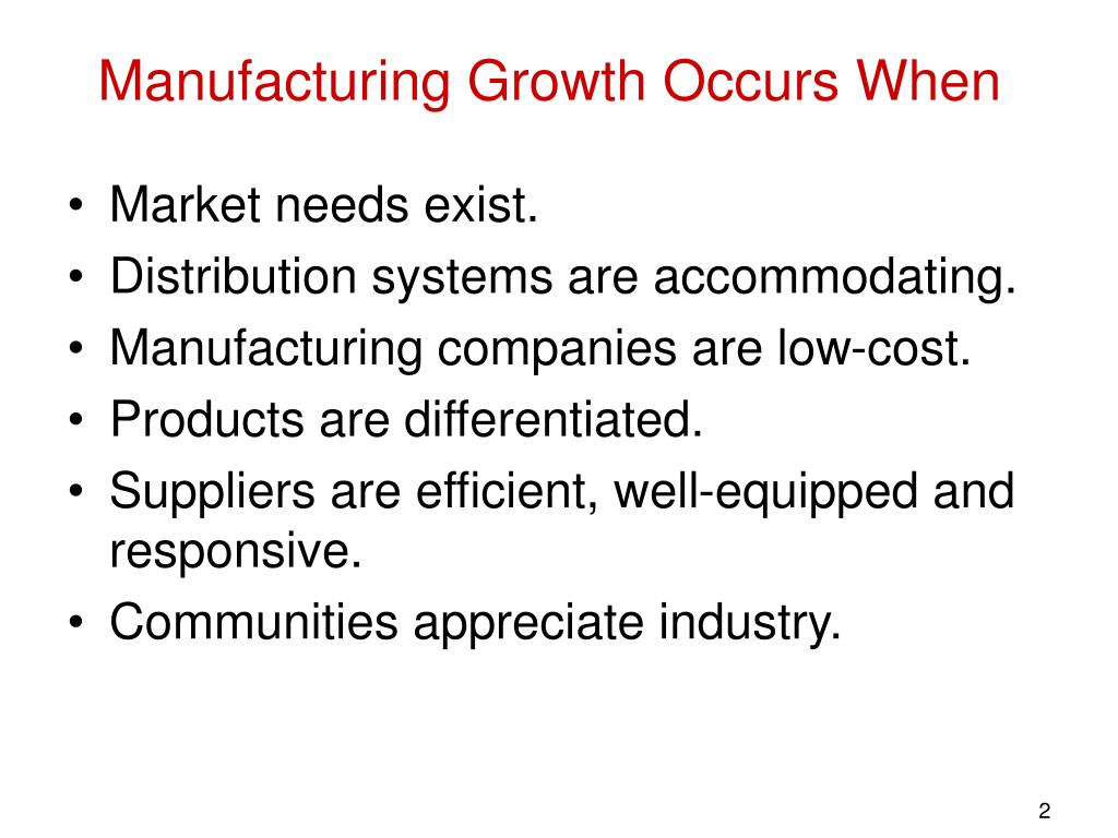 Manufacturing Growth Occurs When