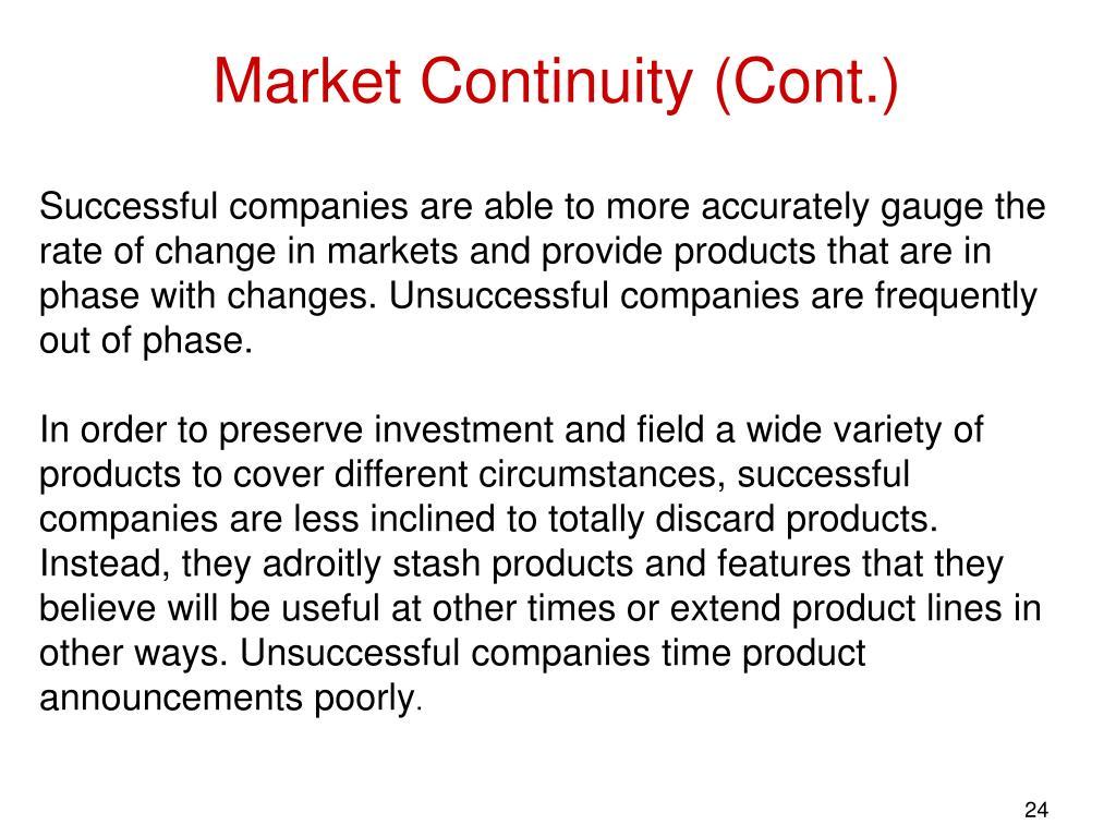 Market Continuity (Cont.)