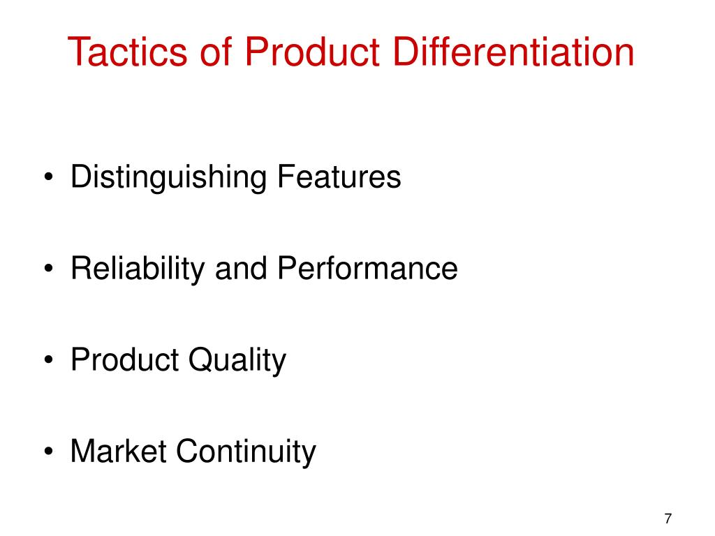 Tactics of Product Differentiation