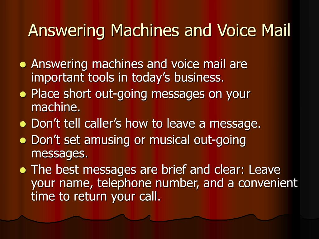 Answering Machines and Voice Mail
