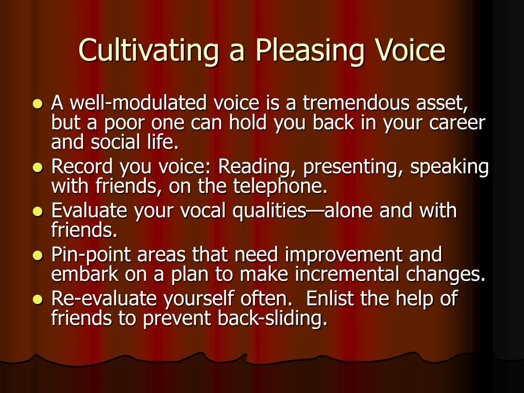Cultivating a Pleasing Voice