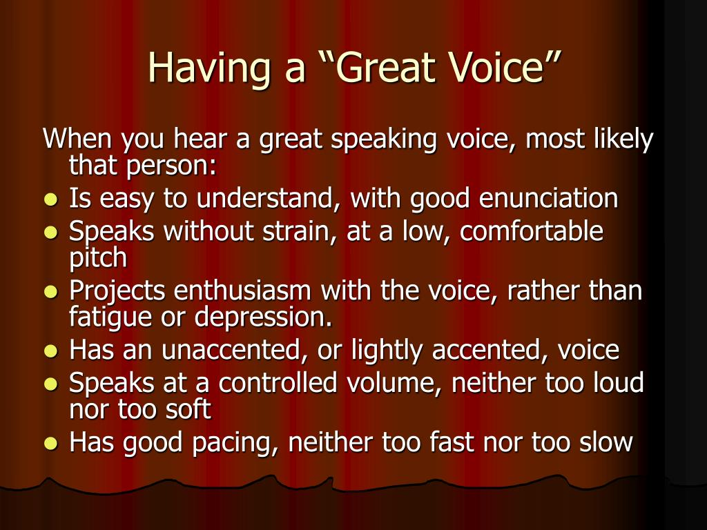 "Having a ""Great Voice"""