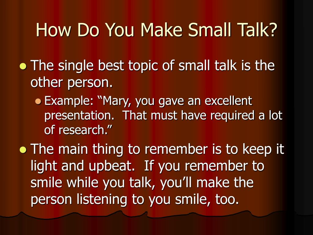 How Do You Make Small Talk?