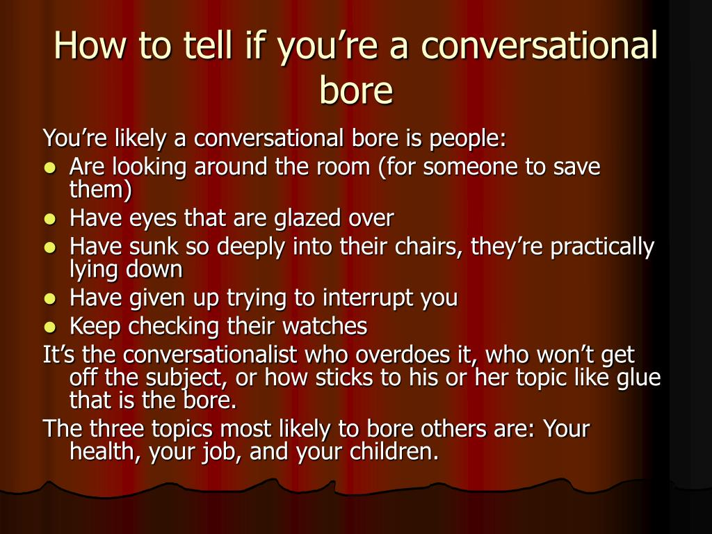 How to tell if you're a conversational bore