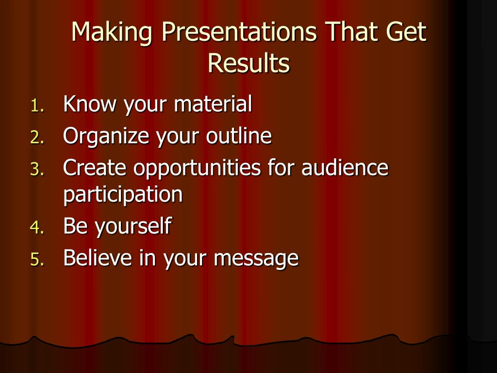 Making Presentations That Get Results