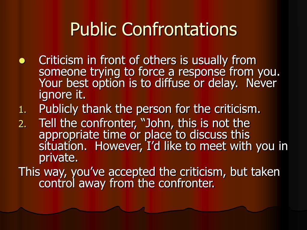 Public Confrontations