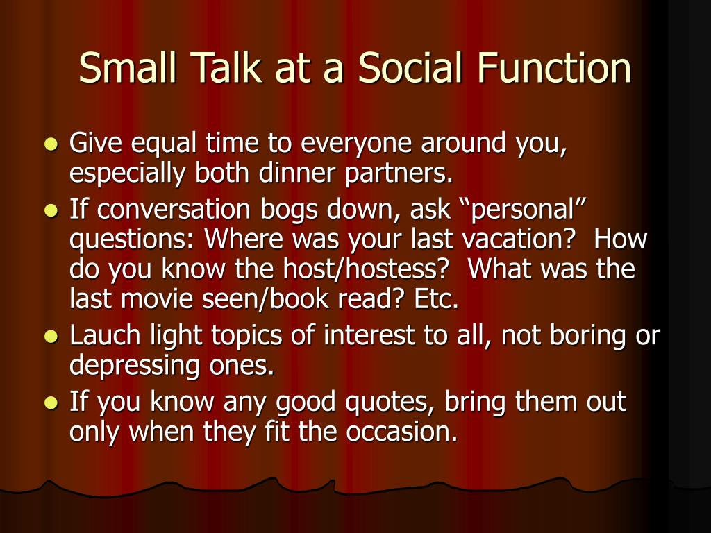 Small Talk at a Social Function