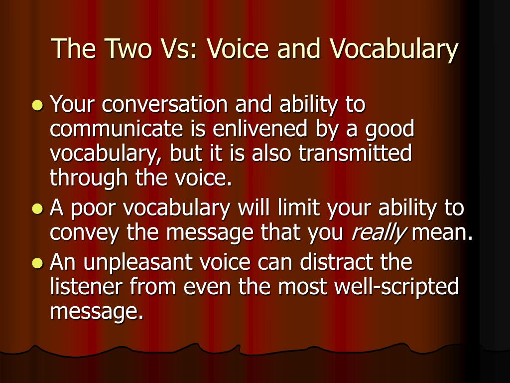The Two Vs: Voice and Vocabulary
