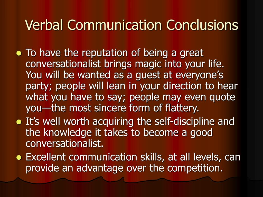 Verbal Communication Conclusions