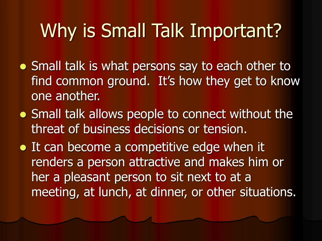 Why is Small Talk Important?