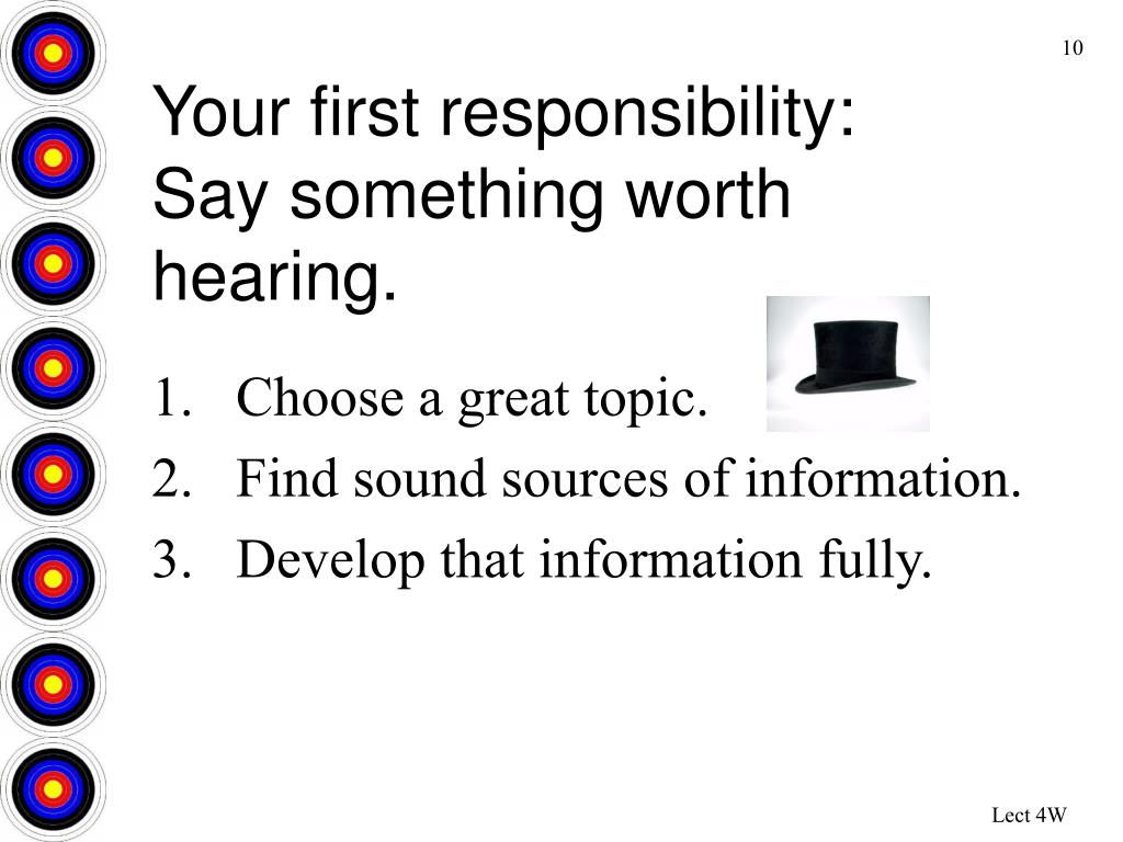 Your first responsibility: