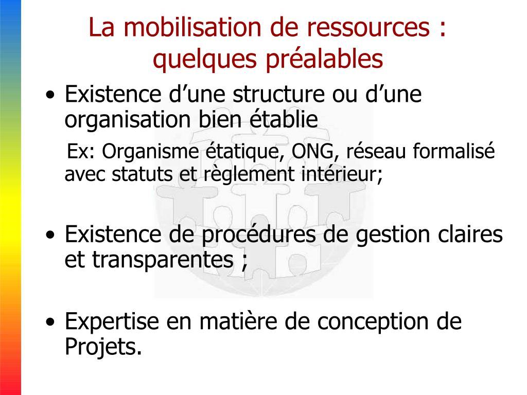 La mobilisation de ressources : quelques préalables