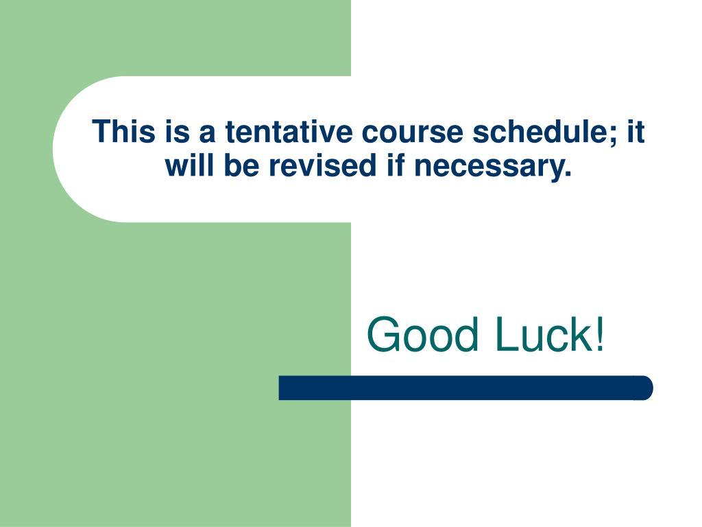 This is a tentative course schedule; it will be revised if necessary.