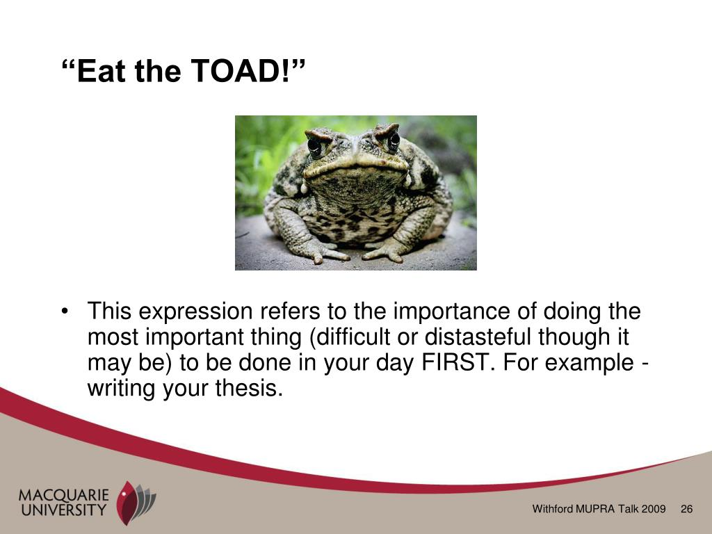 """Eat the TOAD!"""