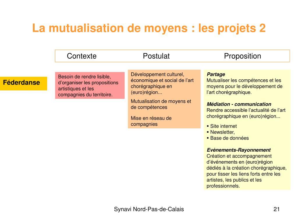 La mutualisation de moyens : les projets 2
