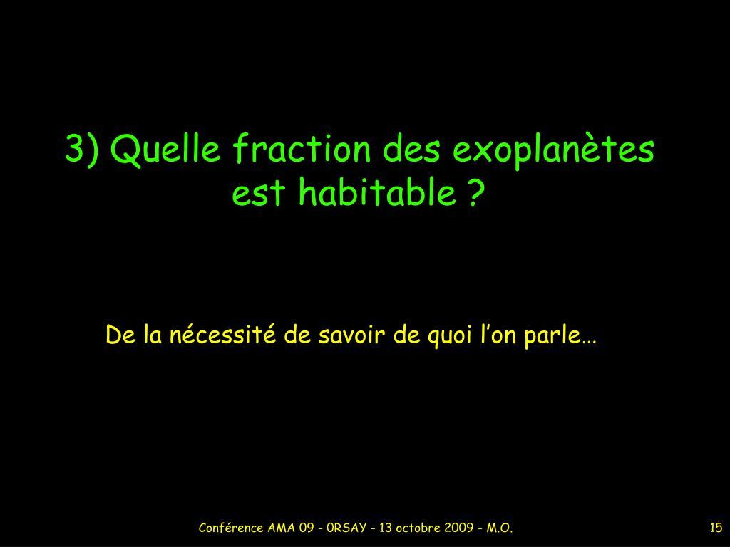 3) Quelle fraction des exoplanètes est habitable ?