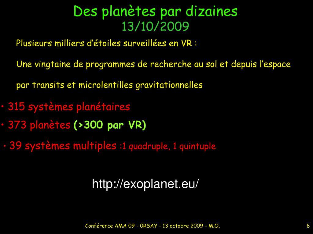 Des planètes par dizaines