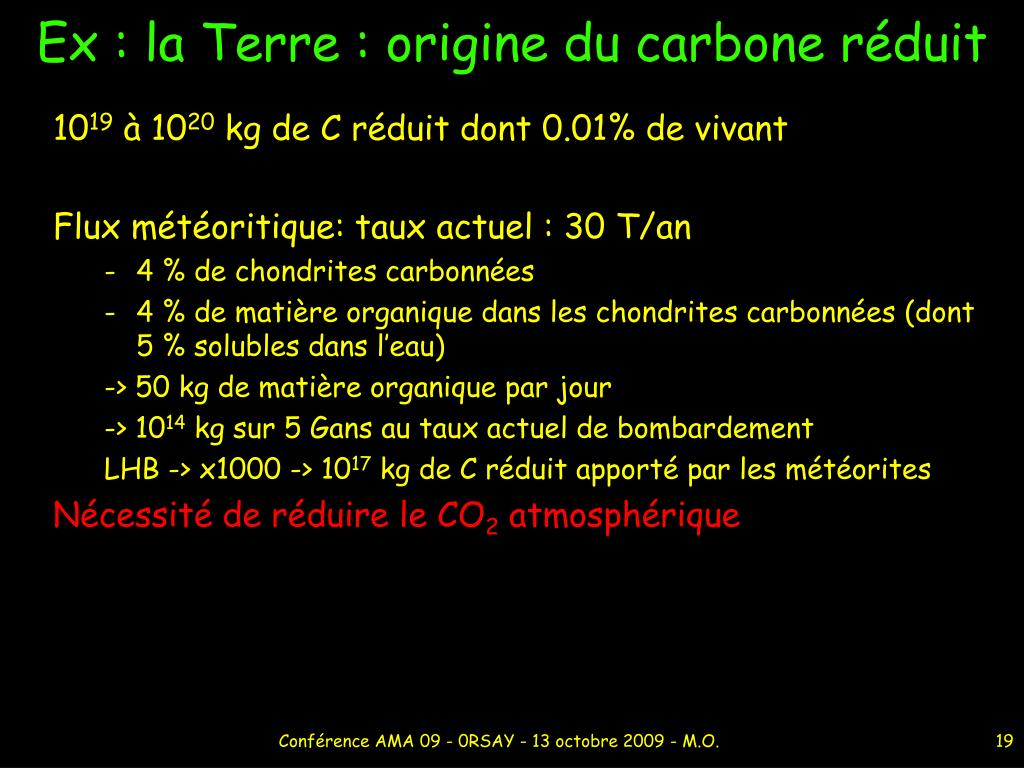 Ex : la Terre : origine du carbone réduit