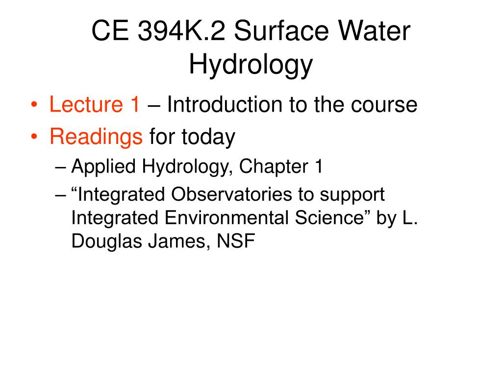 CE 394K.2 Surface Water Hydrology