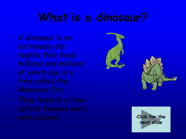 What is a dinosaur l.jpg