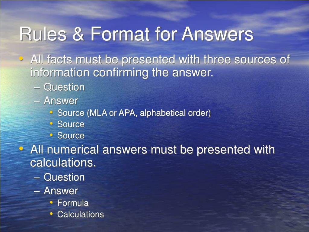 Rules & Format for Answers