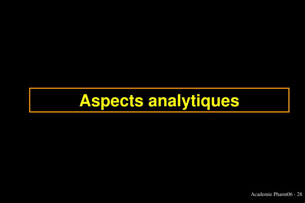 Aspects analytiques