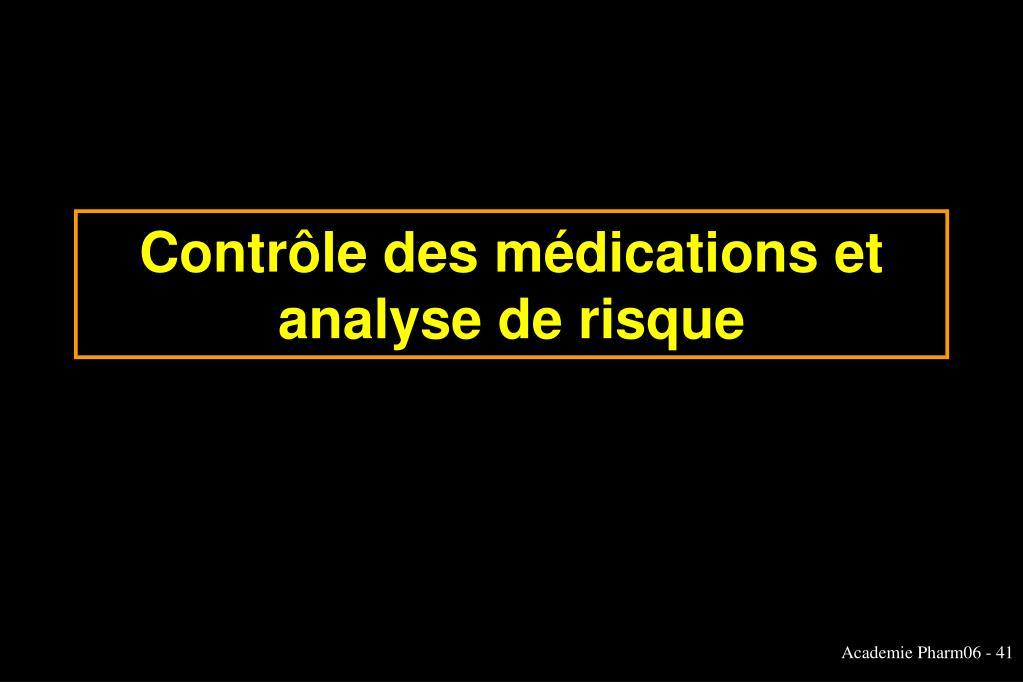 Contrôle des médications et analyse de risque