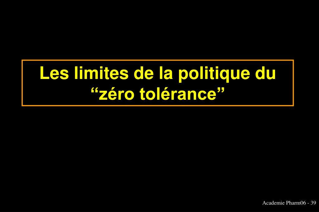 """Les limites de la politique du """"zéro tolérance"""""""