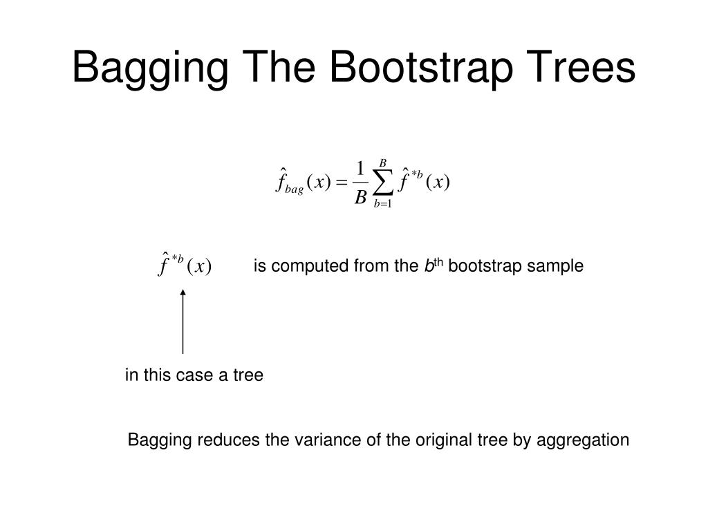 Bagging The Bootstrap Trees