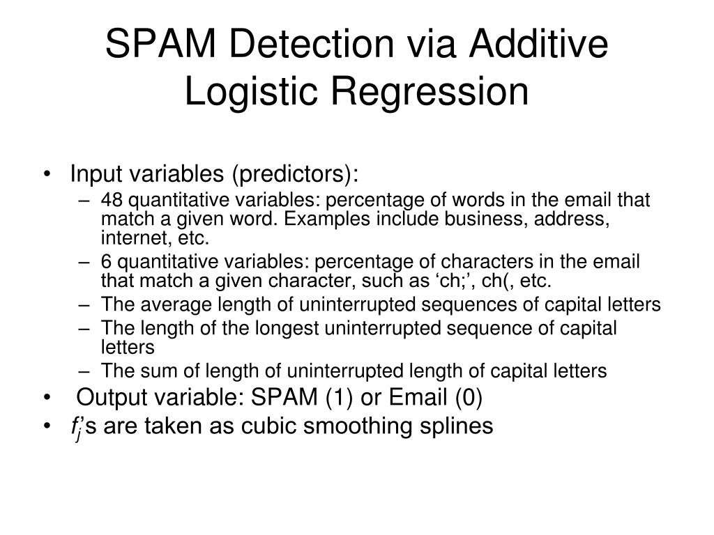SPAM Detection via Additive Logistic Regression