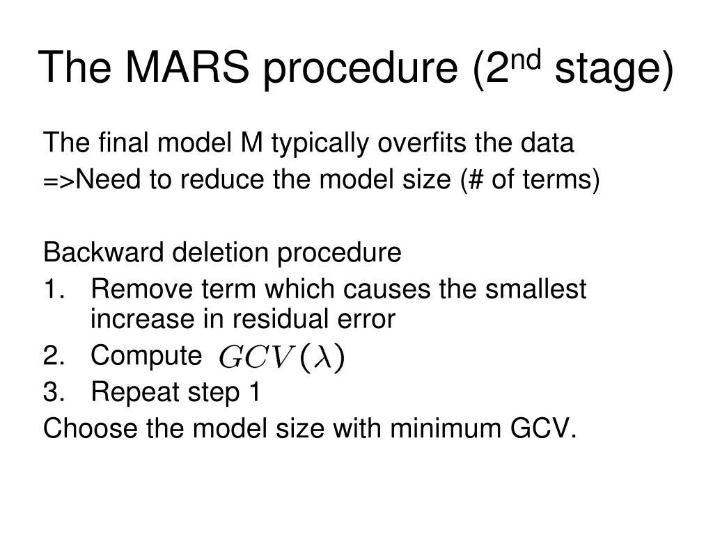 The MARS procedure (2