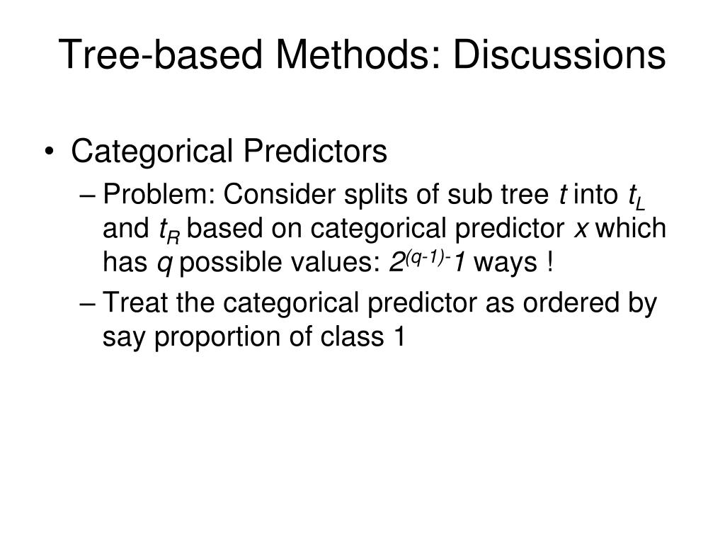 Tree-based Methods: Discussions