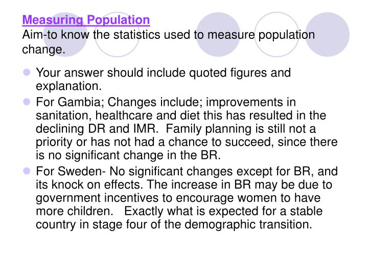 Measuring population aim to know the statistics used to measure population change2