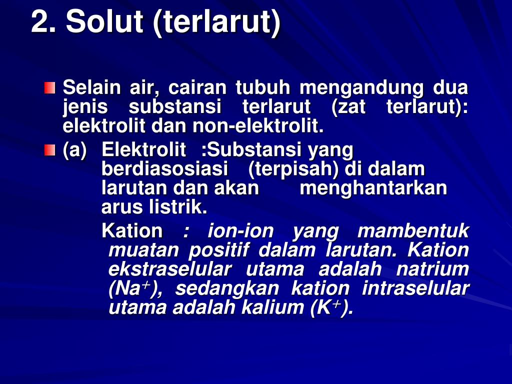 2. Solut (terlarut)