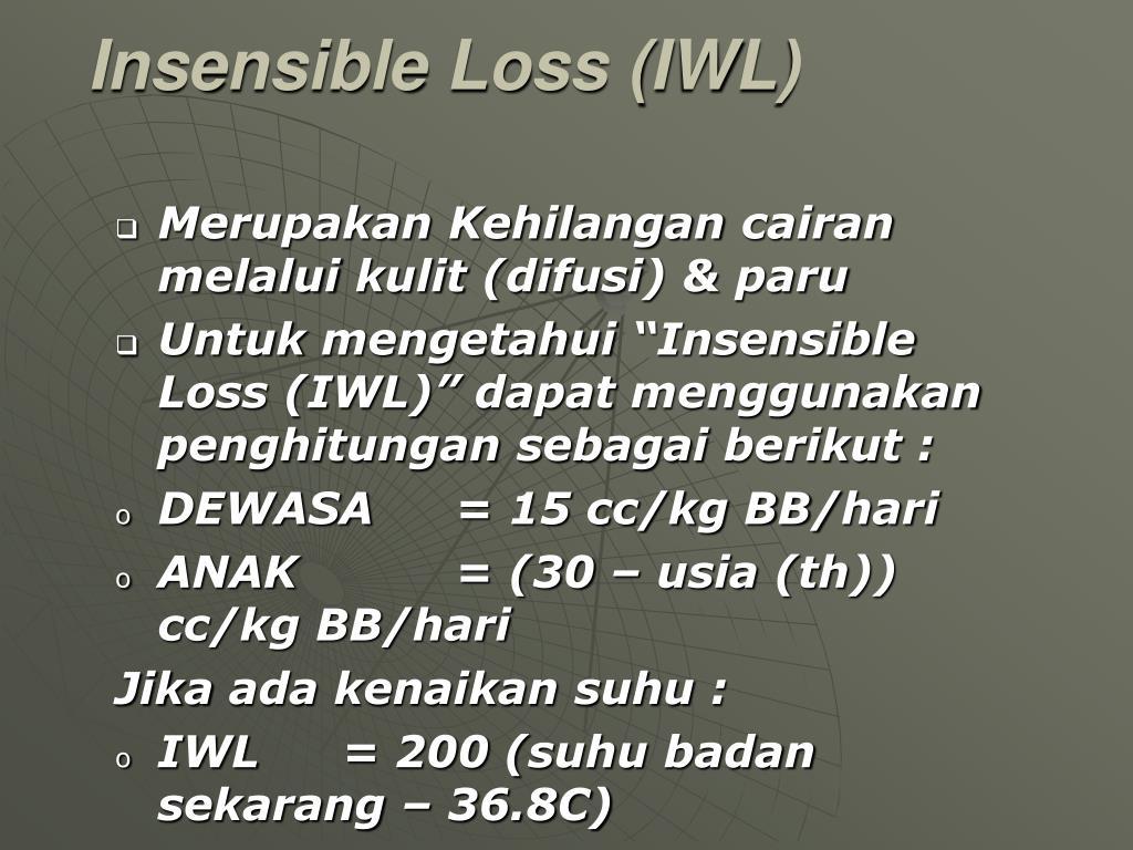Insensible Loss (IWL)