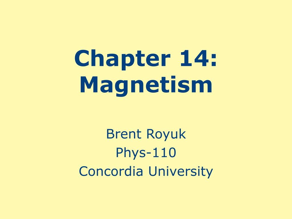 Chapter 14: Magnetism
