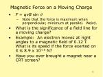 magnetic force on a moving charge13