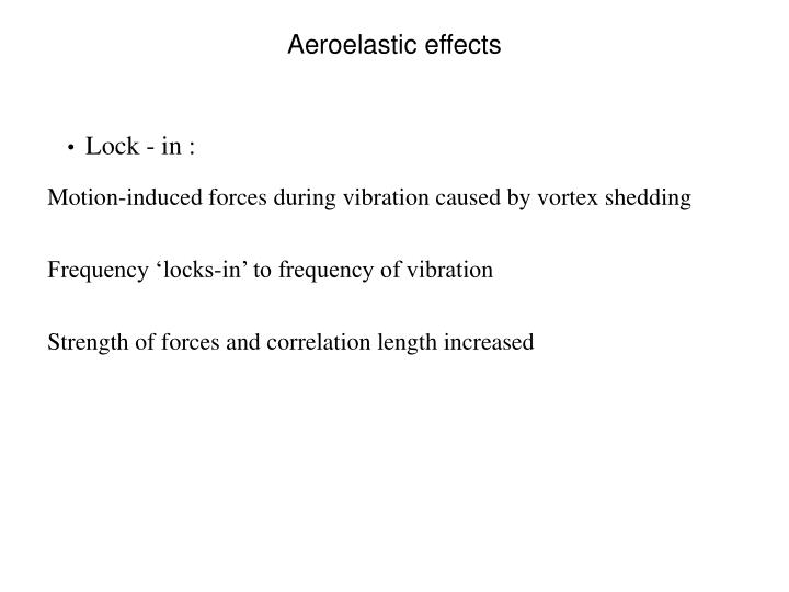 Aeroelastic effects