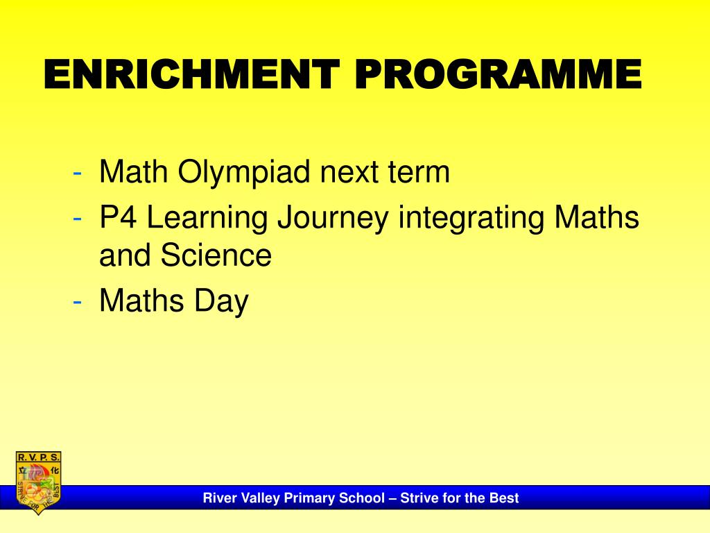 ENRICHMENT PROGRAMME