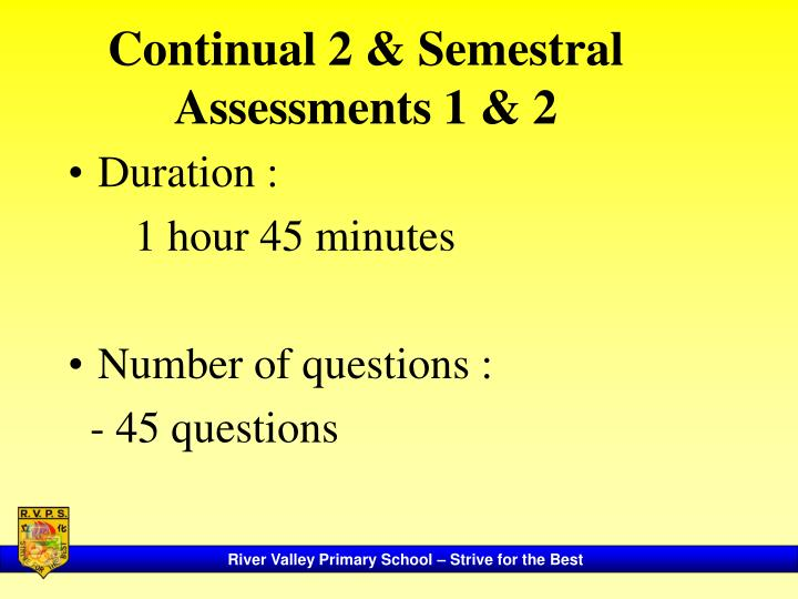 Continual 2 & Semestral Assessments 1 & 2