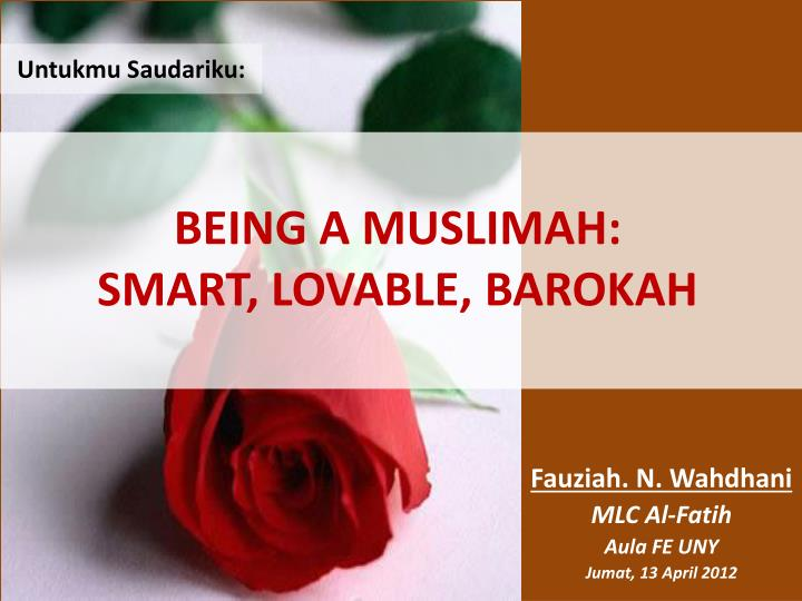 Being a muslimah smart lovable barokah