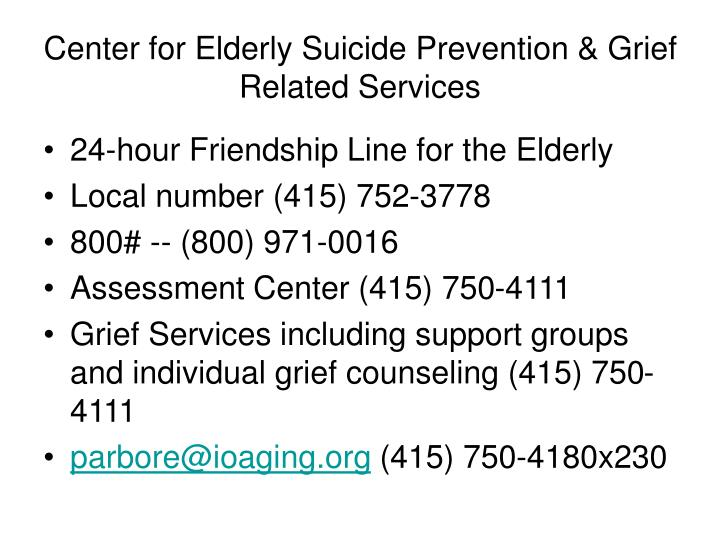 Center for elderly suicide prevention grief related services