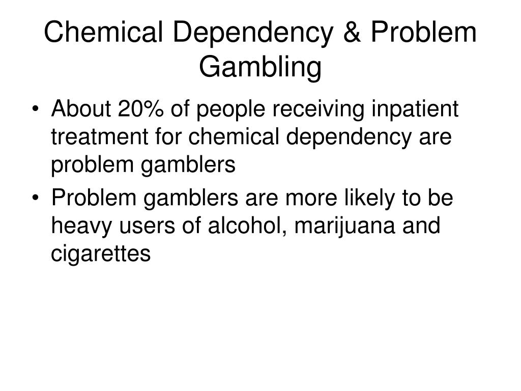 Chemical Dependency & Problem Gambling