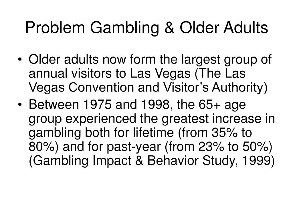 Problem Gambling & Older Adults