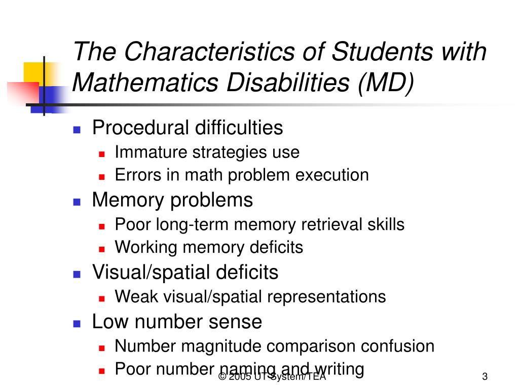 The Characteristics of Students with Mathematics Disabilities (MD)