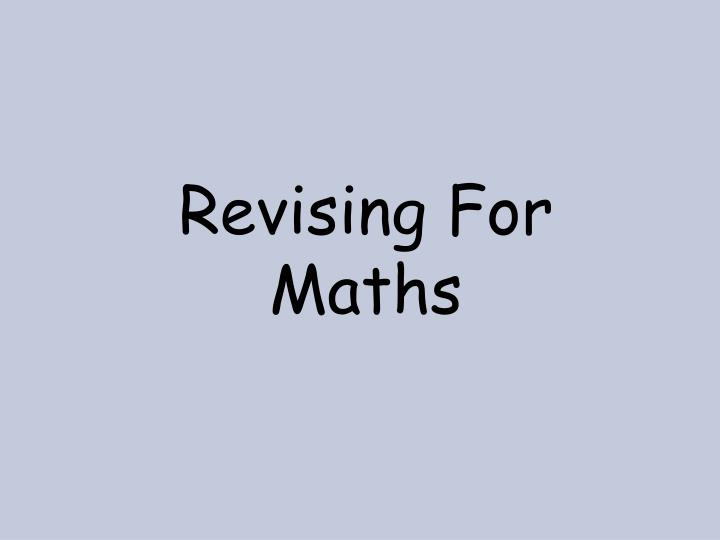 Revising for maths