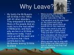 why leave