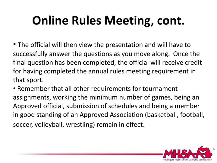 Online rules meeting cont