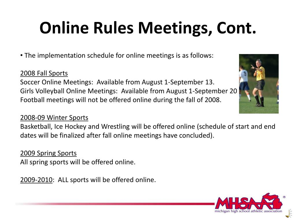 Online Rules Meetings, Cont.