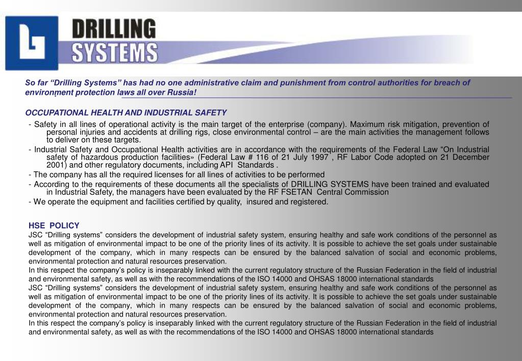 """So far """"Drilling Systems"""" has had no one administrative claim and punishment from control authorities for breach of environment protection laws all over Russia!"""